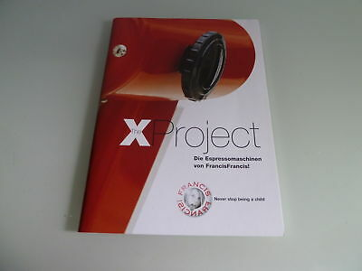 Brochure  Illy The X Project-Francis Francis