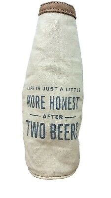 Honest BEER BOTTLE KOOZIE Canvas Drink Insulated Cover NEW sentiment gift