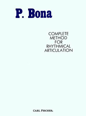 P. Bona - Complete Method for Rhythmical Articulation - Pasquale Music Book