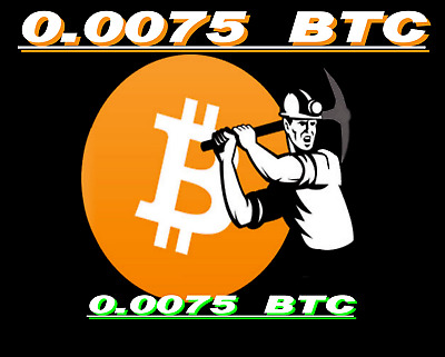 Bitcoin Mining Contract 0.0075 BTC 6-Hours Guaranteed, Bitmain S9 24 TH/s