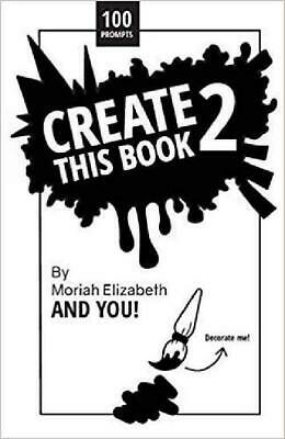 Create This Book 2:Volume 2 By Moriah Elizabeth Paperback 200 Pages English Book