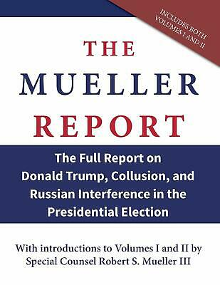 The Mueller Report on Donald Trump Collusion by Robert S. Mueller Paperback NEW