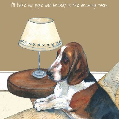 The Little Dog Laughed  Greeting Card – Pipe and Brandy
