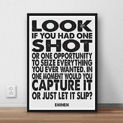 Eminem lyric Quote Gift poster  - home wall art print - lose yourself - gift - A