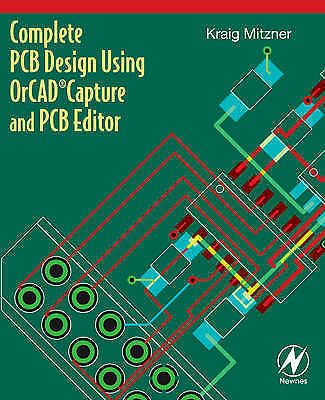 Complete PCB Design Using OrCAD Capture and PCB Editor (Paperback...