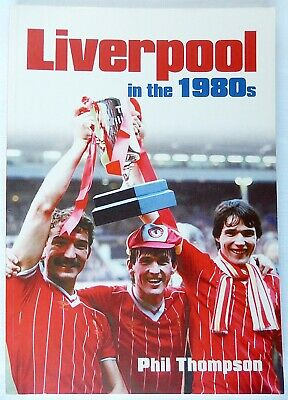 Liverpool in the 1980s - Phil Thompson - Liverpool Football Club History