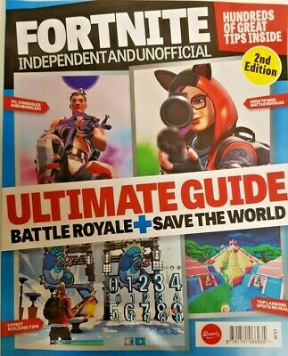 Fortnite Magazine Independent And Unofficial 2Nd Edition 2019 = Ultimate Guide