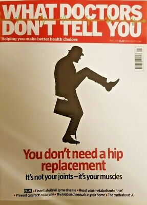 What Doctors Don't Tell You Magazine May 2019=Hip Replacement-Not Joints-Muscles