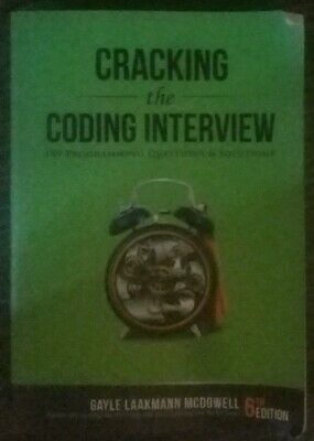 Cracking the Coding Interview: 189 Programming Questions and Solutions Edition 6