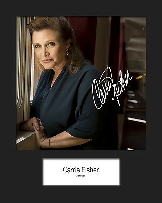 FREE DELIVERY CARRIE FISHER #3 Signed Photo Print 10x8 Mounted Photo Print