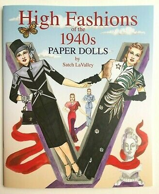 HIGH FASHIONS OF THE 1940s PAPER DOLLS - Special Edition by Satch LaValley