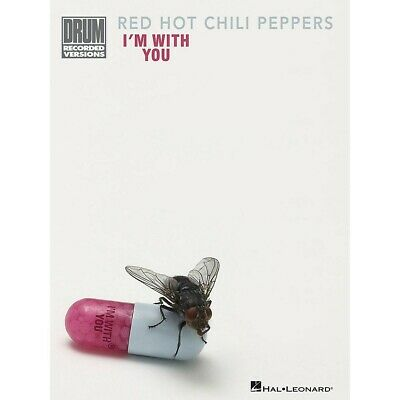 Hal Leonard Red Hot Chili Peppers - I'm With You Drum Transcription Songbook