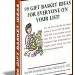 E Book Sale - Essential Reading-99 Gift Basket Ideas For All On Your List On Cd