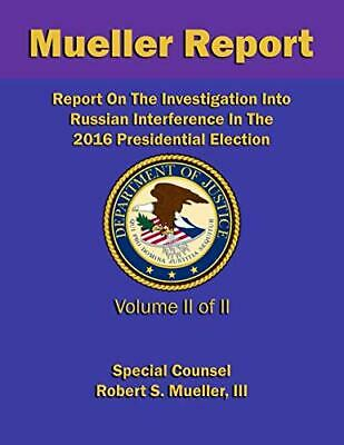 Report On The Investigation Into Russian by Robert S. Mueller III Paperback NEW