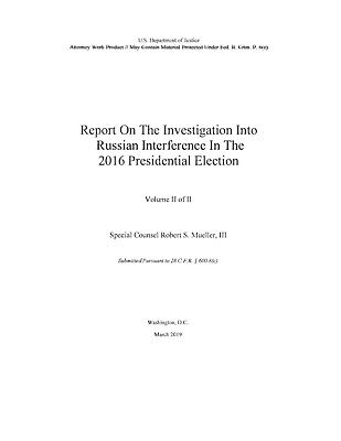 The Mueller Report on the Investigation of Russian Interference Volume II of II