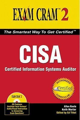 Exam Cram: CISA Exam Cram : Certified Information Systems Auditor by Keith...