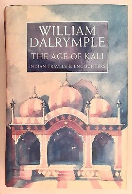 William Dalrymple 'The Age of Kali' (London: HarperCollins, 1998). First edition