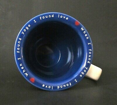 When I Found Yoga I Found Love Inspirational Mug 10 Strawberry Street EUC