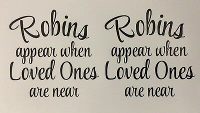 Robins Appear When Loved Ones Are Near X 8 Bauble Vinyl Stickers Decals