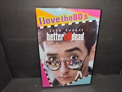 Better Off Dead (DVD, 2008, I Love the 80s Widescreen Edition) John Cusack B348