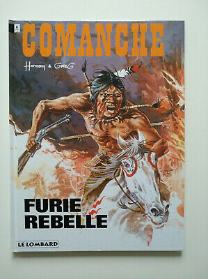 RE 1994 (comme neuf) - Comanche 6 (furie rebelle) - Hermann & Greg - Lombard