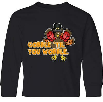 a9452b951 Inktastic Gobble 'til You Wobble Thanksgiving Youth Long Sleeve T-Shirt  Turkey