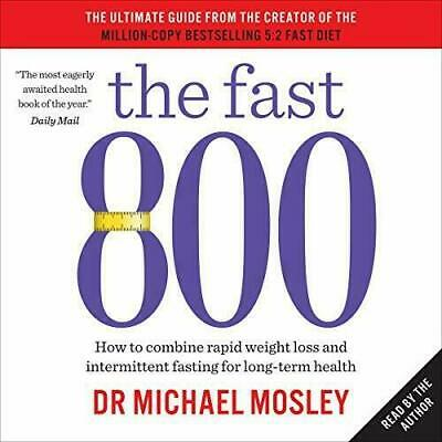 The Fast 800 - Audiobook - By Dr Michael Mosley