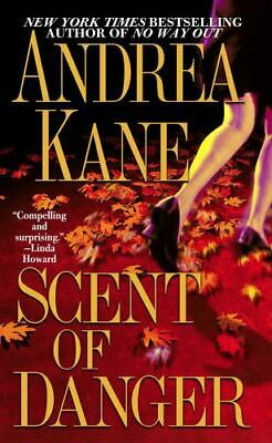 Scent of Danger by Andrea Kane (2003, Paperback)