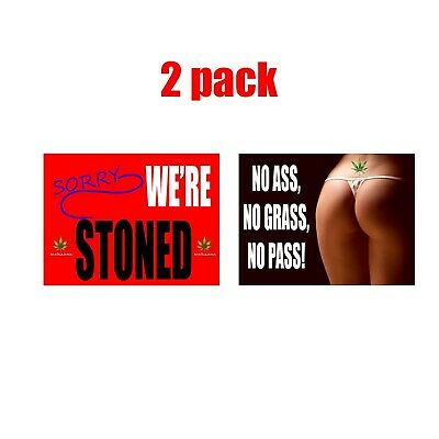 Sorry We're Stoned Poster 24 x 18 2 Pack Poster Marijuana Smoking Pot Leaf Weed
