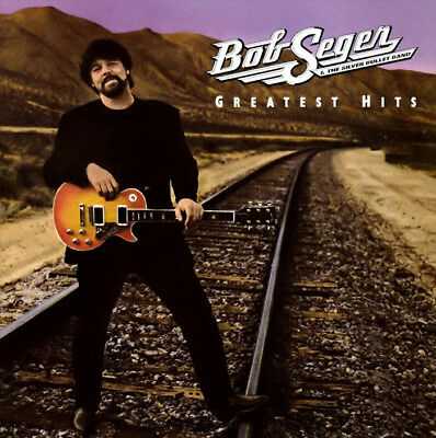 Bob Seger & Silver Bullet Band • Greatest Hits CD 2013 Capitol Records •• NEW ••
