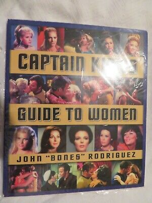 Star Trek ~ Captain Kirk's Guide To Women