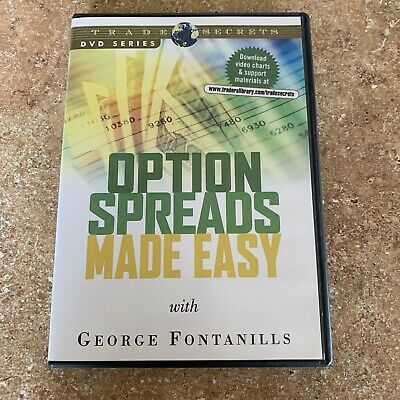 Trade Secrets DVD Series Option Spreads Made Easy George Fontanills