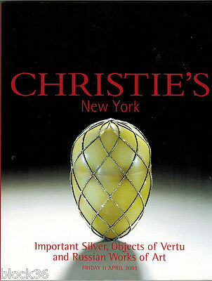 2003 CHRISTIE'S Important Silver, Objects of Vertu and Russian Works of Art