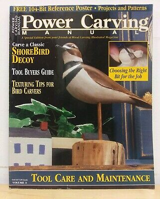 Power Carving Manual - Volume 3 Supplement to Wood Carving Illustrated Magazine