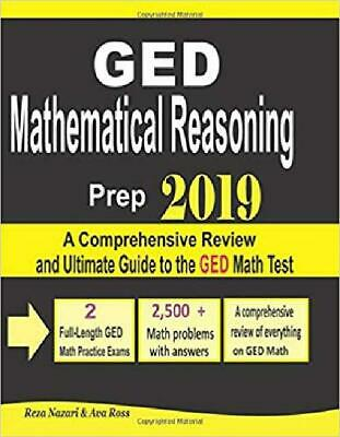 GED Mathematical Reasoning Prep 2019: A Comprehensive Review and Ultimate Guide