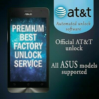 Factory Unlock Service At&T Code Asus For Padfone X Zenfone 2 3 4 5 All Models