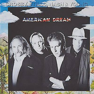 American Dream by Crosby Stills Nash & Young