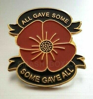Remembrance Day Red Poppy Flower 'All Gave Some' New 2019 Enamel Lapel Pin Badge
