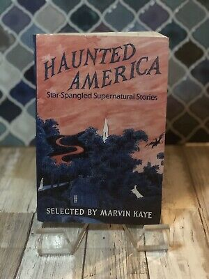 Haunted America Star-Spangled Supernatural Stories Selected by Marvin Kaye