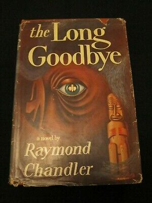 The Long Goodbye by Raymond Chandler - 1954 - 1st US Edition - HC & DJ