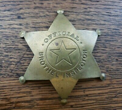 """Official BROTHEL INSPECTOR SOLID BRASS BADGE 3.5""""H Pin"""
