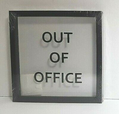 "Out of Office Framed Print Wall Art Décor Black Sign on Clear Glass 8""x 8"""