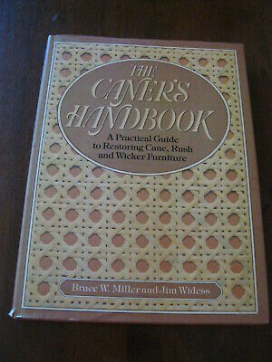 The Caner's Handbook: By Bruce W.Miller: 1984: Hard Cover Book: Preloved