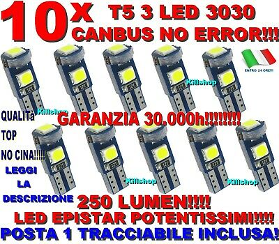 10 LAMPADE T5 3 LED 3030 SMD CANBUS NO ERROR 250 lumen CRUSCOTTO LUCE INTERNA