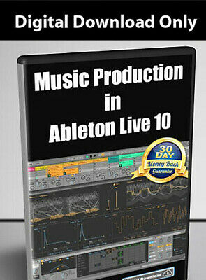 Music Production in Ableton Live 10 Videocourse  - Digital Download