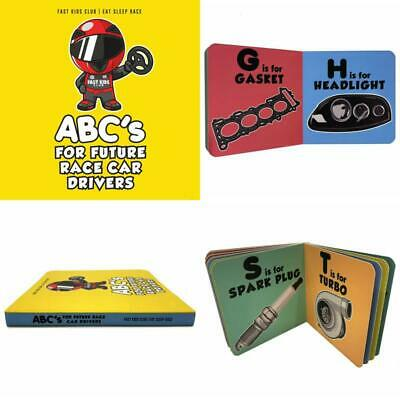 ABC's For Future Race Car Drivers Alphabet Book (Baby Book, Children's Book, Tod