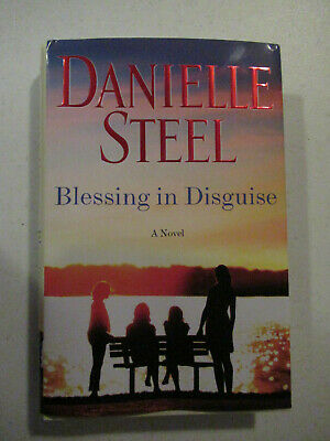 Blessing In Disguise By Danielle Steel New