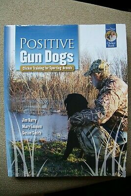 Book - Positive Gun Dogs - Clicker Training for Sporting Dogs