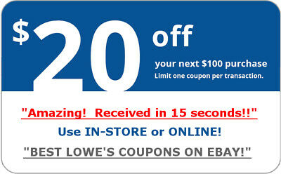 ONE Lowes $20 OFF $100 InStore and Online1Coupon ---------10 seconds delivery---