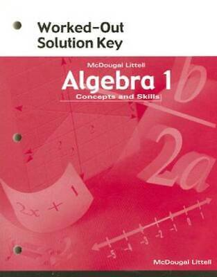 MCDOUGAL LITTELL ALGEBRA 1 Concepts And Skills Worked Out Solution Key